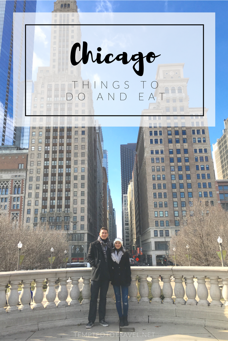 Chicago: Things To Do and Eat