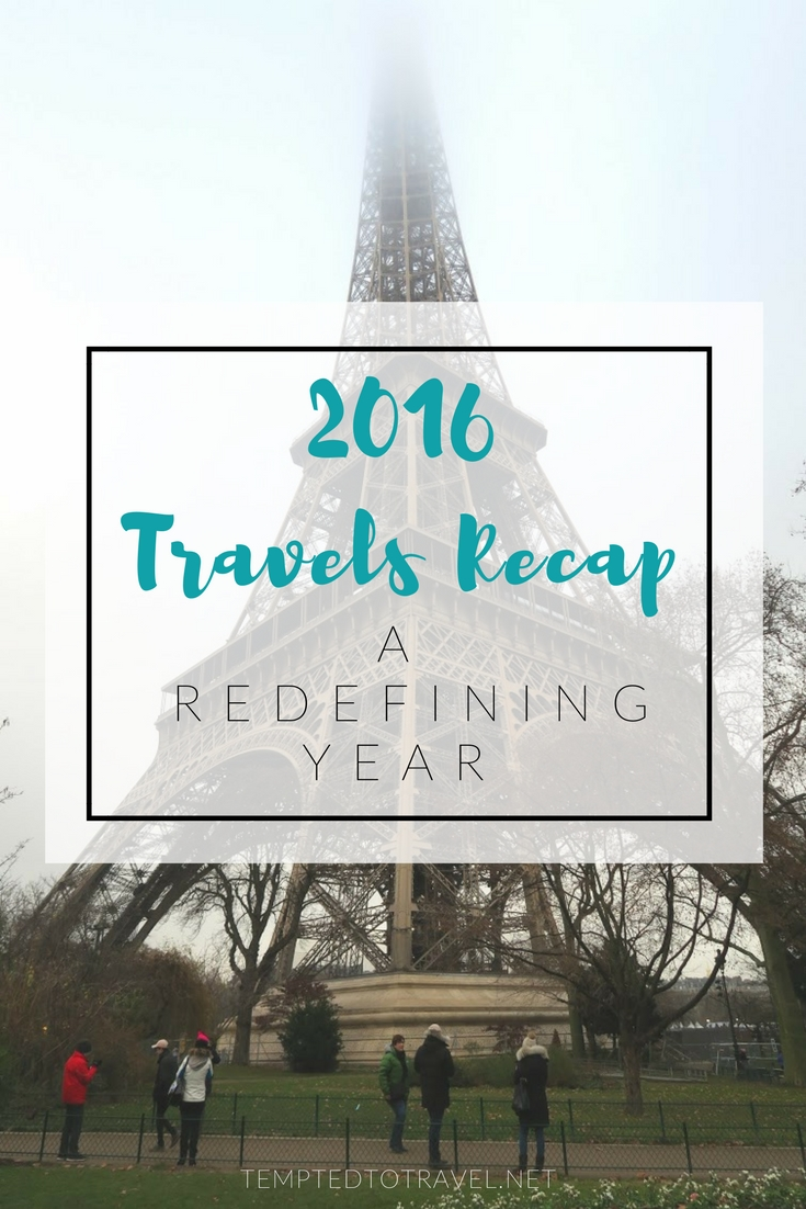 2016 Travels Recap: A Redefining Year
