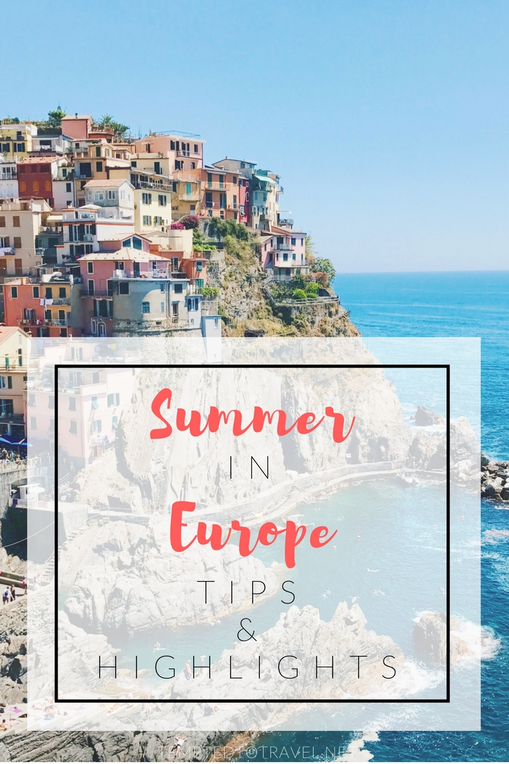 Summer in Europe: Tips and Highlights